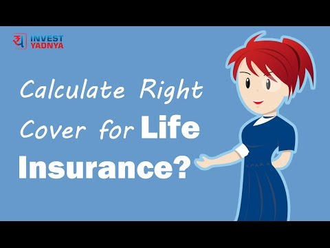 How to calculate right life insurance cover   Investment Tips by Yadnya