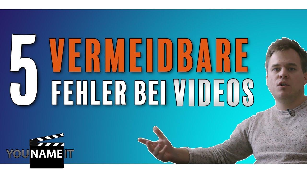 Fünf Fehler bei Videoproduktionen // YouNameIt Videoproduktion Frankfurt