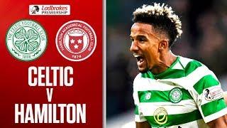 Celtic 3-0 Hamilton   Celtic Extend Lead at Top of the Table   Ladbrokes Premiership