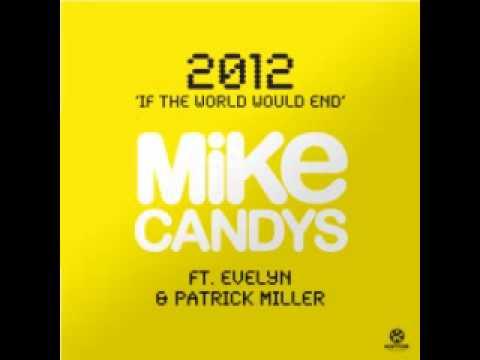 2012 - Mike Candys feat. Evelyn & Patrick Miller