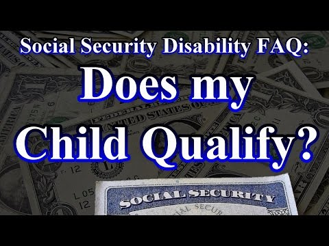 Social Security FAQ: Does My Child Qualify for SSI Benefits?