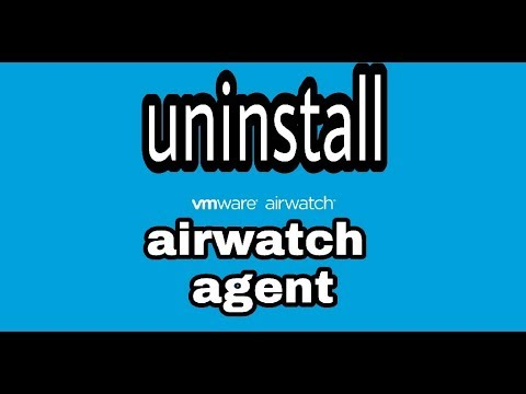 Uninstall Airwatch agent