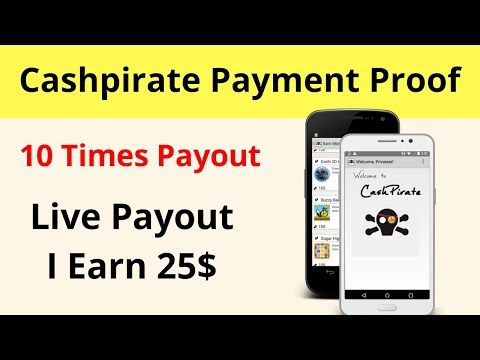 Online Money Making Application Cashpirate Payment Proof 2019