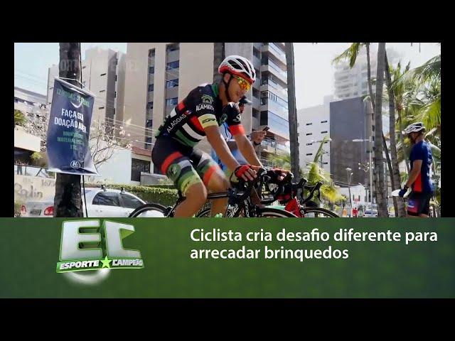 Ciclista cria desafio diferente para arrecadar brinquedos para crianças carentes de Maceió