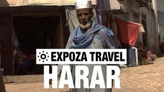 Harar (Ethiopia) Vacation Travel Video Guide - ስለውብትዋ ሃረር የሚዘግብ ለቱሪስቶች የተዘጋጀ ቪድዮ