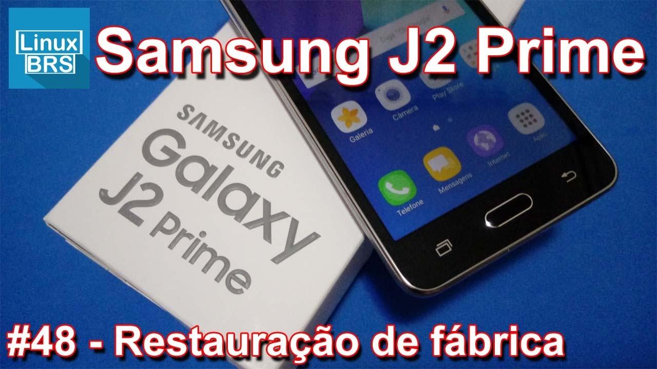 Samsung Galaxy J2 Prime - Formata U00e7 U00e3o De F U00e1brica
