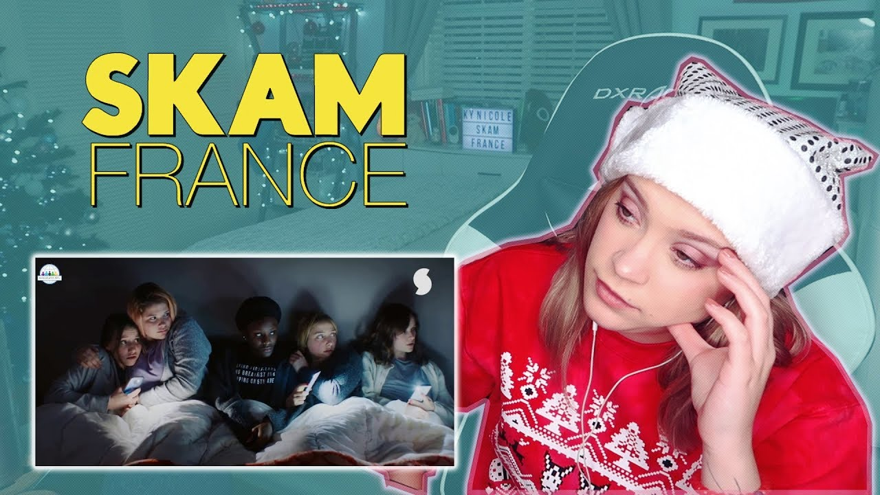 """Download SKAM France Season 2 Episode 4 """"A Night of Hell"""" REACTION!"""