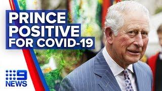 Gambar cover Coronavirus: Prince Charles positive for COVID-19 | Nine News Australia