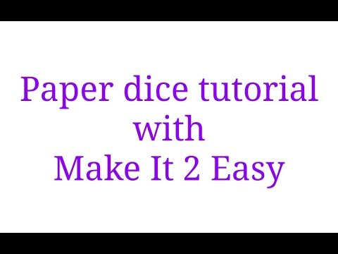 #how to make a paper dice? #paper dice tutorial make it 2 easy