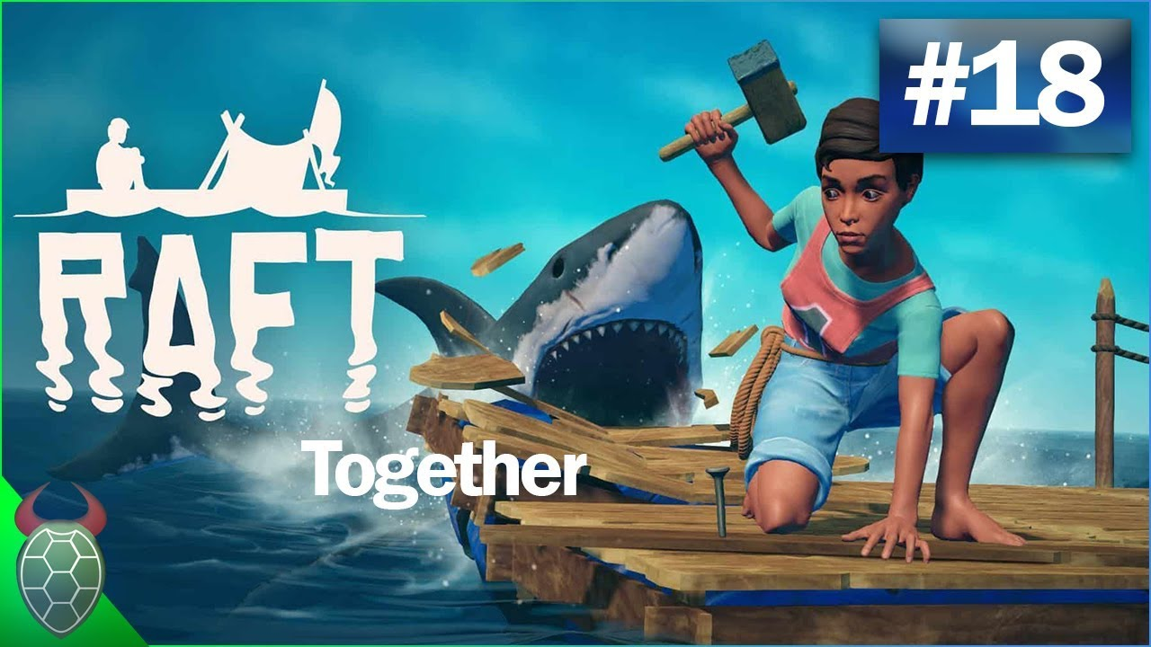 Lp Raft Together Folge 18 Ab Ins Bett Mit Dir Deutsch Youtube