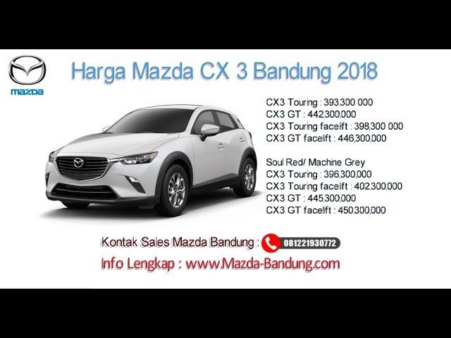 Harga Mazda CX-3 2018 Bandung dan Jawa Barat