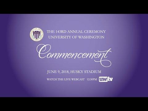 2018 University of Washington Commencement Ceremony