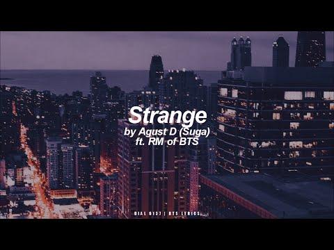 Strange ft. RM | Agust D / Suga (BTS - 방탄소년단) English Lyrics