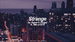 Download lagu Strange ft. RM | Agust D / Suga (BTS - 방탄소년단) English Lyrics