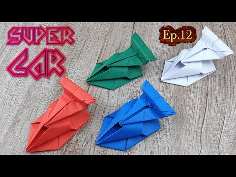 DIY Toy Paper Car | How To Make A Racing Paper Super Car Tutorials | Easy Origami Craft Kids Ep.12