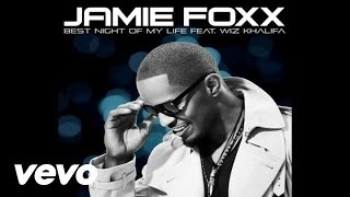 Jamie Foxx - Best Night Of My Life (Audio) ft. Wiz Khalifa