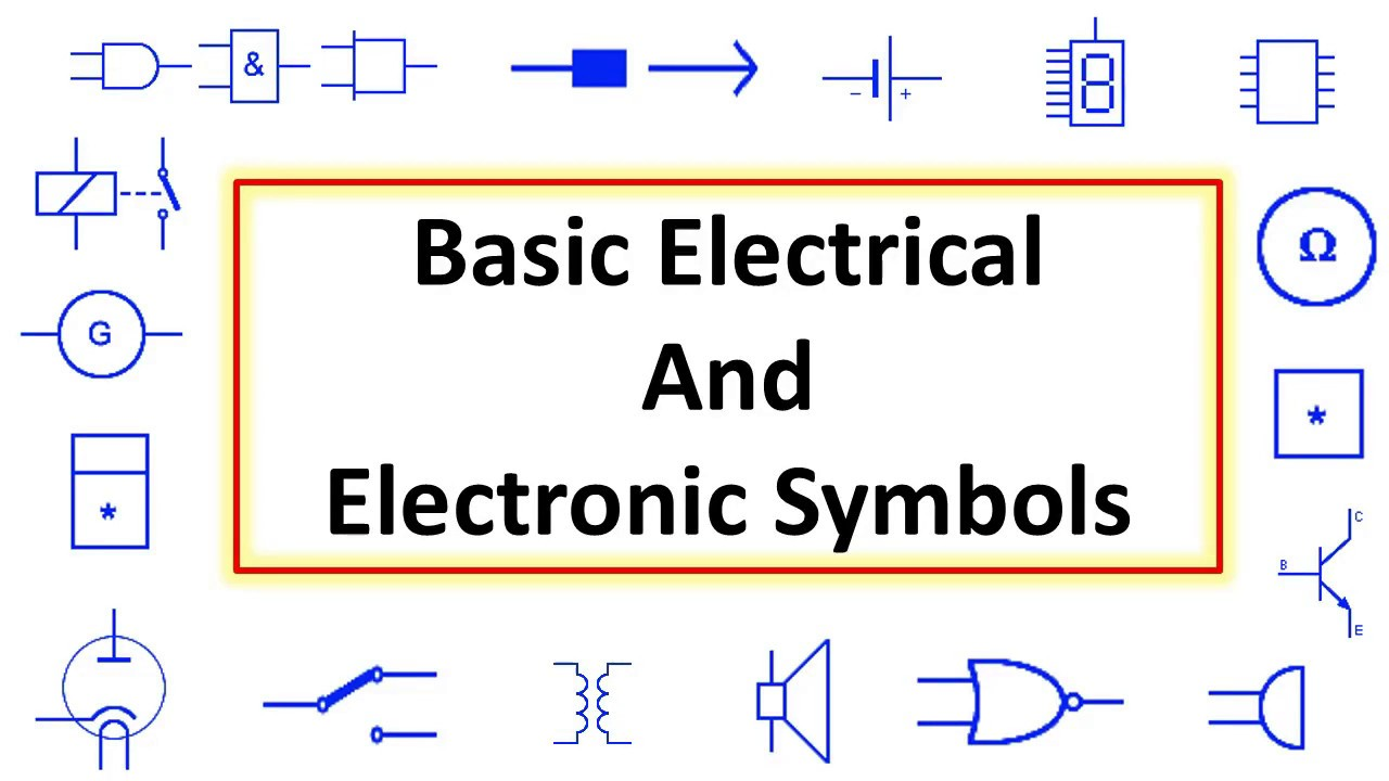Basic Electrical  U0026 Electronic Most Important Symbol