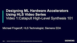 Video 1: Catapult High-Level Synthesis (HLS) 101