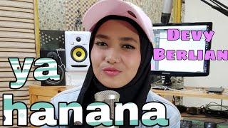 Devy Berlian cover Ya HANANA | download mp3 link di description