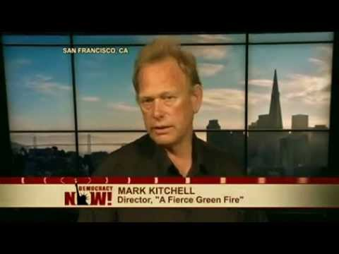 """Earth Day Special: """"Fierce Green Fire"""" Documentary Explores Environmental Movement"""