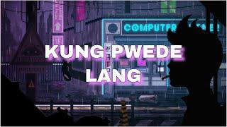 Kung Pwede Lang Disktrack Audio.mp3