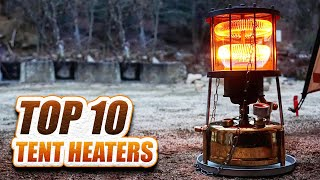 Best Heater for Tent Camping - Best Tent Heater