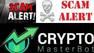 Crypto Masterbot Demo Fiction! FX Masterbot Returns!! Scam Review