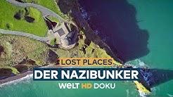LOST PLACES - Der Nazibunker am Ärmelkanal | HD Doku