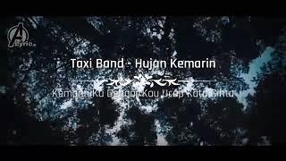 Lagu Taxi Band Hujan Kemarin Cover Lagu Video A Lyric