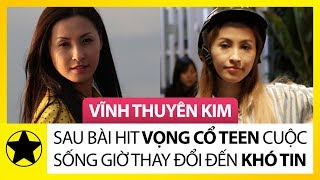 """Vĩnh Thuyên Kim – Sau Bài Hit """"Teen Vọng Cổ"""" Cuộc Sống Bây Giờ Thay Đổi Đến Khó Tin"""