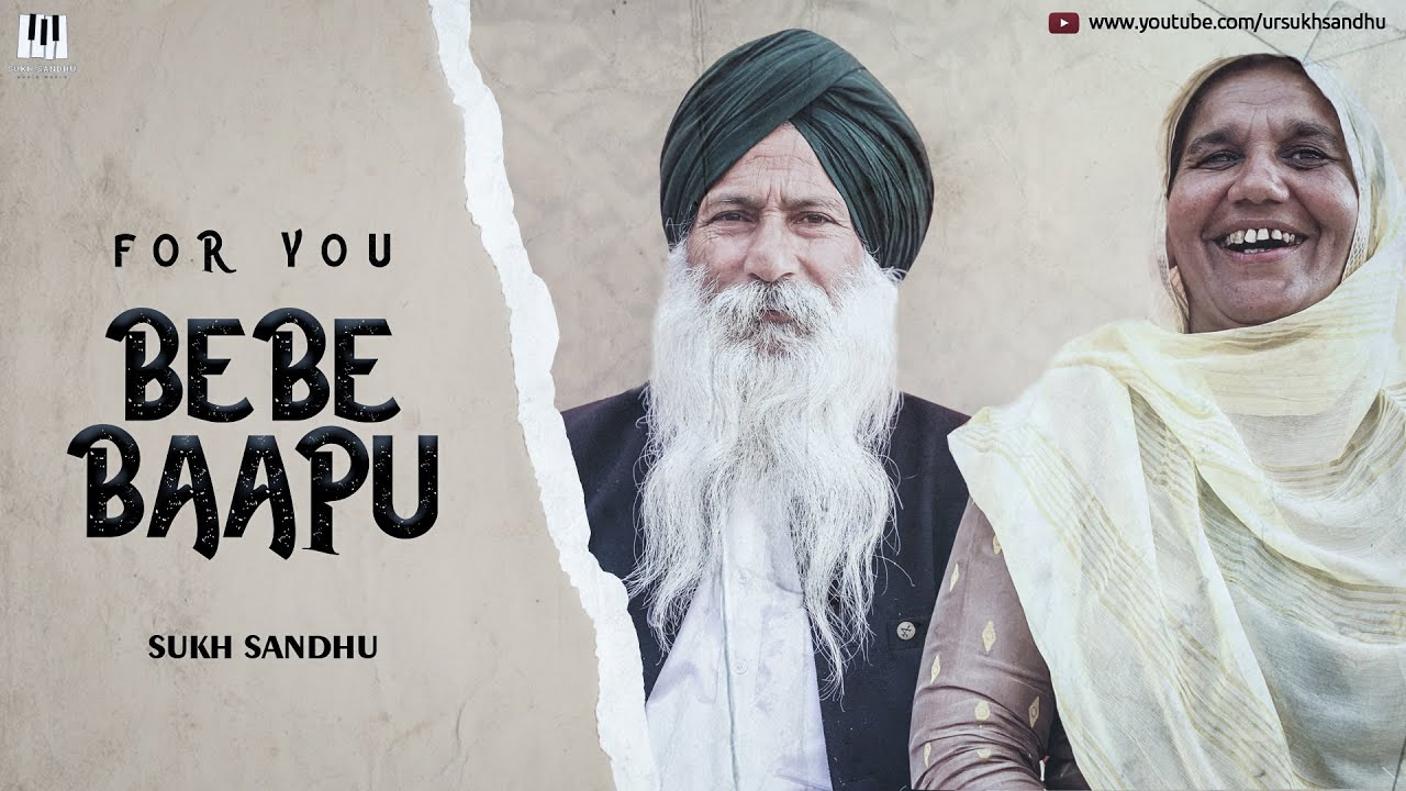 For You Bebe Baapu - Sukh Sandhu (Official Video) | BeatInspector I Latest Punjabi Song 2020