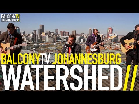WATERSHED - DON'T GIVE UP (BalconyTV)