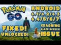Play Pokemon Go on Devices Below Android 4.4! - Loading Screen Crash Fixed! | Supports all Devices