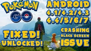 Play Pokemon Go on Devices Below Android 4.4! - Loading Screen Crash Fixed!