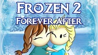 FROZEN 2: Forever After - Episode 1!