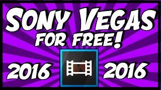 How To Get Sony Vegas Pro 13 For Free 2018! | Free Sony Vegas