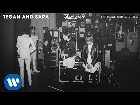 Tegan And Sara - THAT GIRL [OFFICIAL MUSIC VIDEO]
