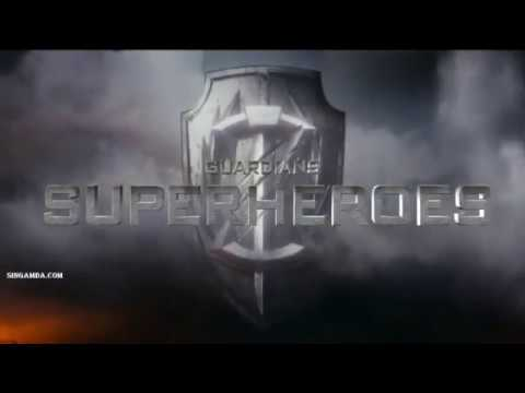 New Tamil Dubbed Guardians The Superheroes Official Tamil Trailer 2017