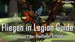 WoW Fliegen in Legion mit Patch 7.2 Guide - Pfadfinder der Verheerten Insel Teil 1 und 2
