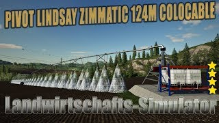 "[""Farming"", ""Simulator"", ""LS19"", ""Modvorstellung"", ""Landwirtschafts-Simulator"", ""Fs19"", ""Fs17"", ""Ls17"", ""Ls19 Mods"", ""Ls17 Mods"", ""Ls19 Maps"", ""Ls17 Maps"", ""Euro Truck Simulator 2"", ""ETS2"", ""let's play"", ""PIVOT LINDSAY ZIMMATIC 124M COLOCABLE V2.0.0.0 Ls1"