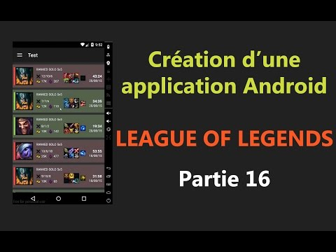 [Android] Tuto Application League Of Legends - Partie 16 ( G