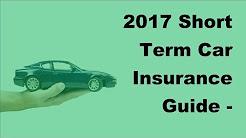 2017 Short Term Car Insurance Guide    Understanding the Short Term Car Insurance