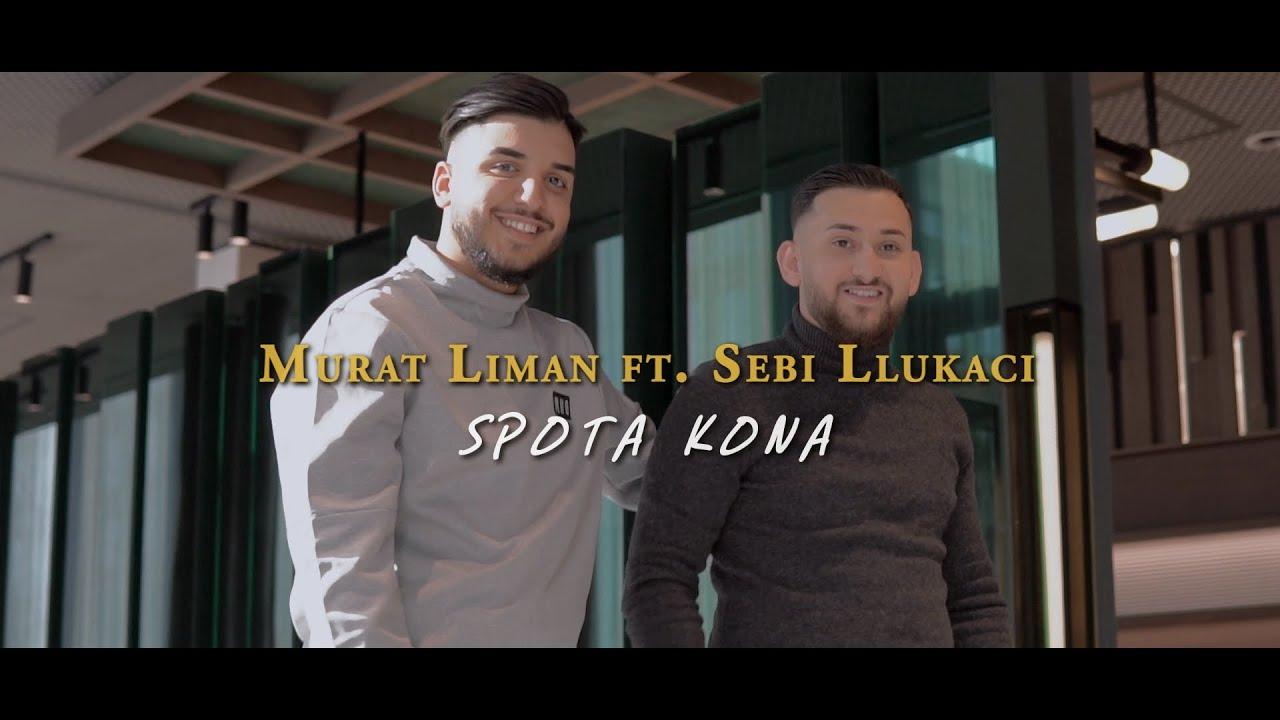 Murat Liman ft. Sebi Llukaci - SPO TA KONA (Official Video)