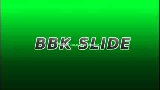 bbk slide