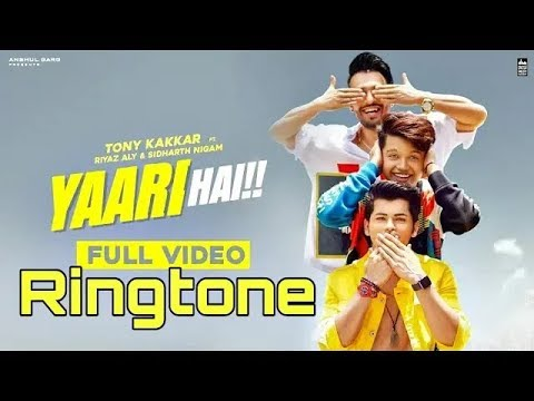 yaari-hai-tony-kakkar-ringtone-|-yaari-ringtone|-yaara-teri-meri-yaari-ringtone|