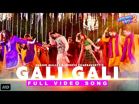 Wrong No 2: Gali Gali Full Video Song | Yashma,Neelam,Sami,Ahmad | Shahid Mallya