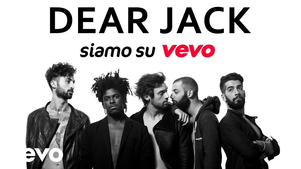 Dear Jack - Benvenuti nel nuovo canale Vevo