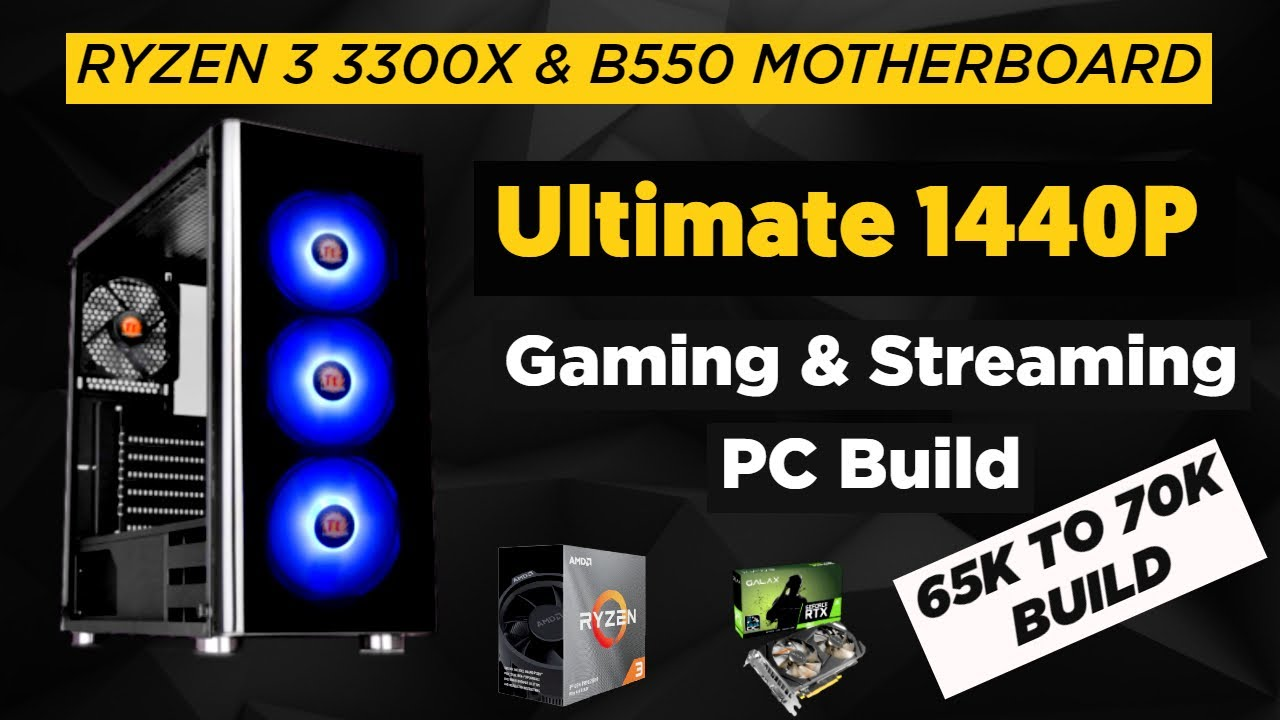 Rs 70000 Gaming and Streaming PC Build 2020 | AMD Ryzen 3 3300x & B550 Gaming PC Build