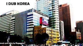 Reggaesta - I Dub Korea - Video