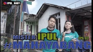 Mister Ipul Mahayabang Eps. 03  Banjar-kapuas-palangka-sampit   Directed By Ip